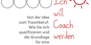 Brigitte Wolter: Ich will Coach werden 2. Auflage