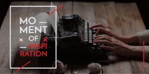 Manuskript anbieten Moment of Inspiration
