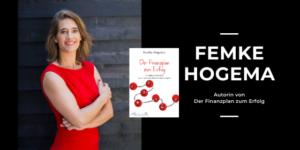Femke Hogema: Der Finanzplan zum Erfolg